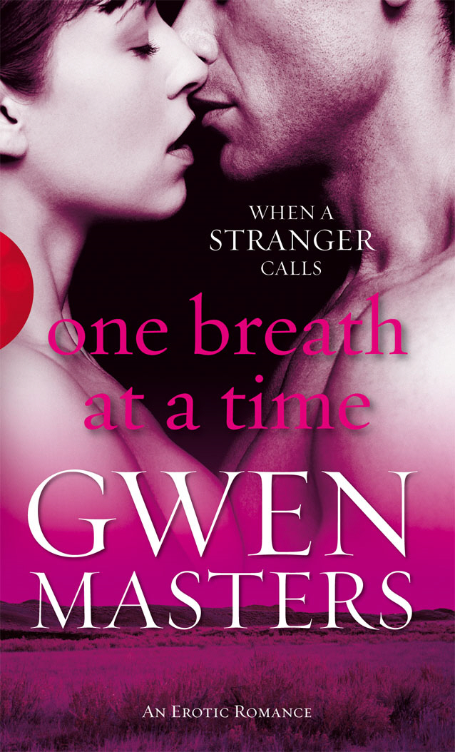 One Breath at a Time By: Gwen Masters