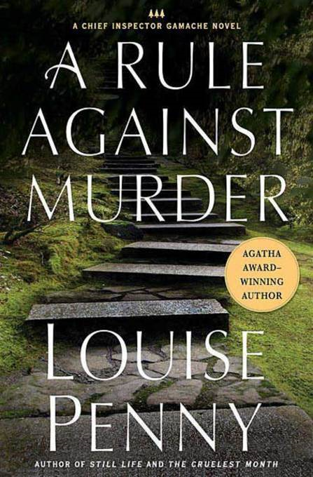 A Rule Against Murder By: Louise Penny