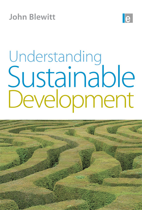 Understanding Sustainable Development By: John Blewitt