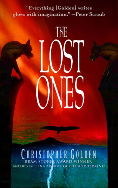 The Lost Ones By: Christopher Golden