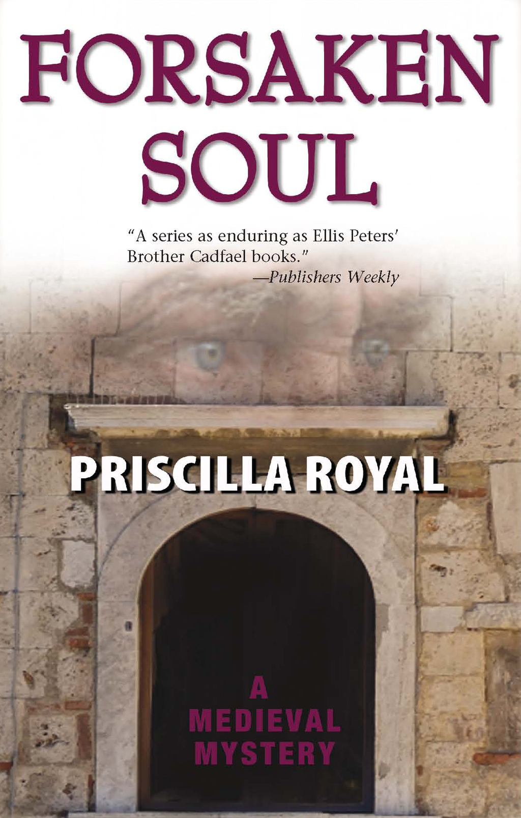 Forsaken Soul By: Priscilla Royal