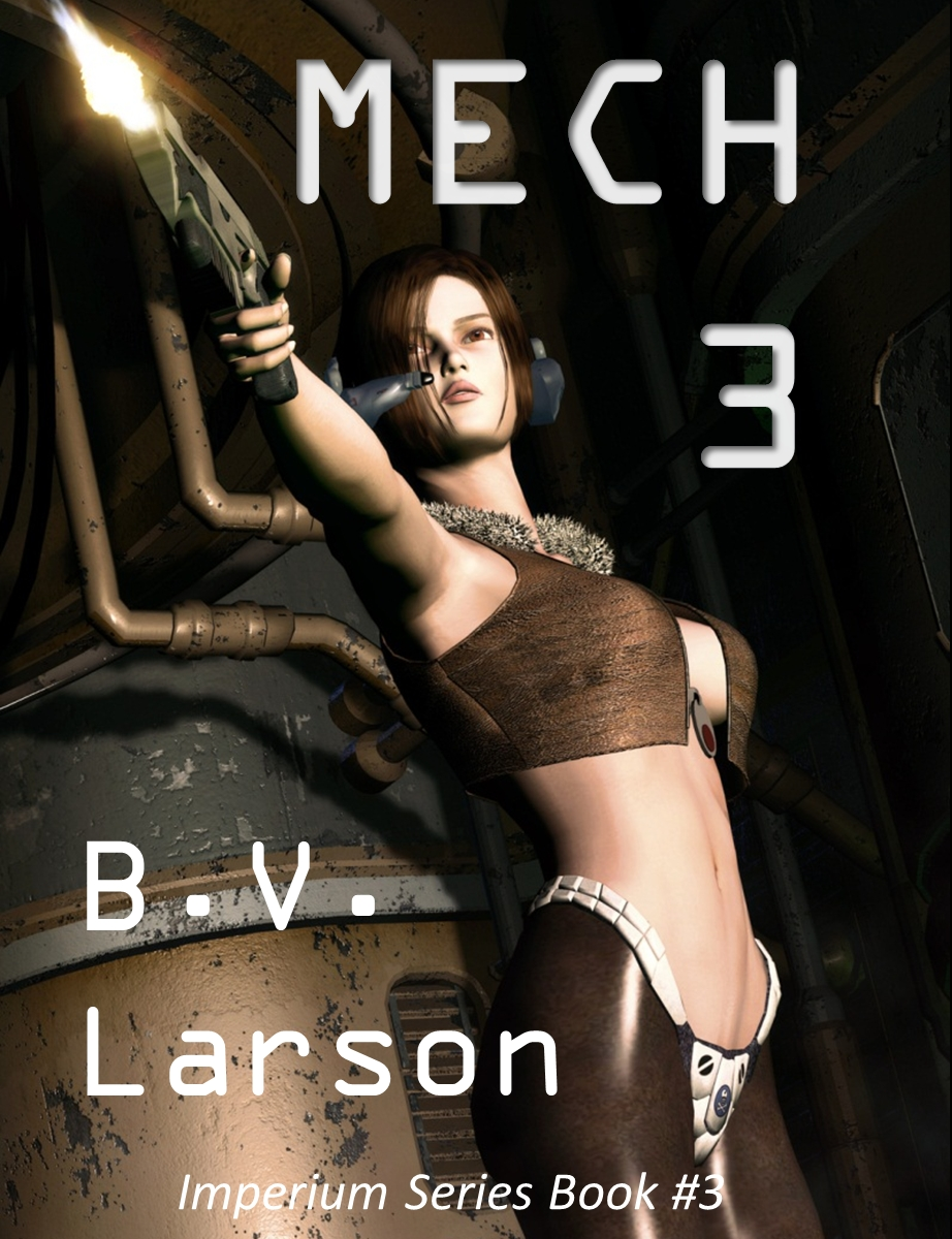 MECH 3: The Empress By: B. V. Larson