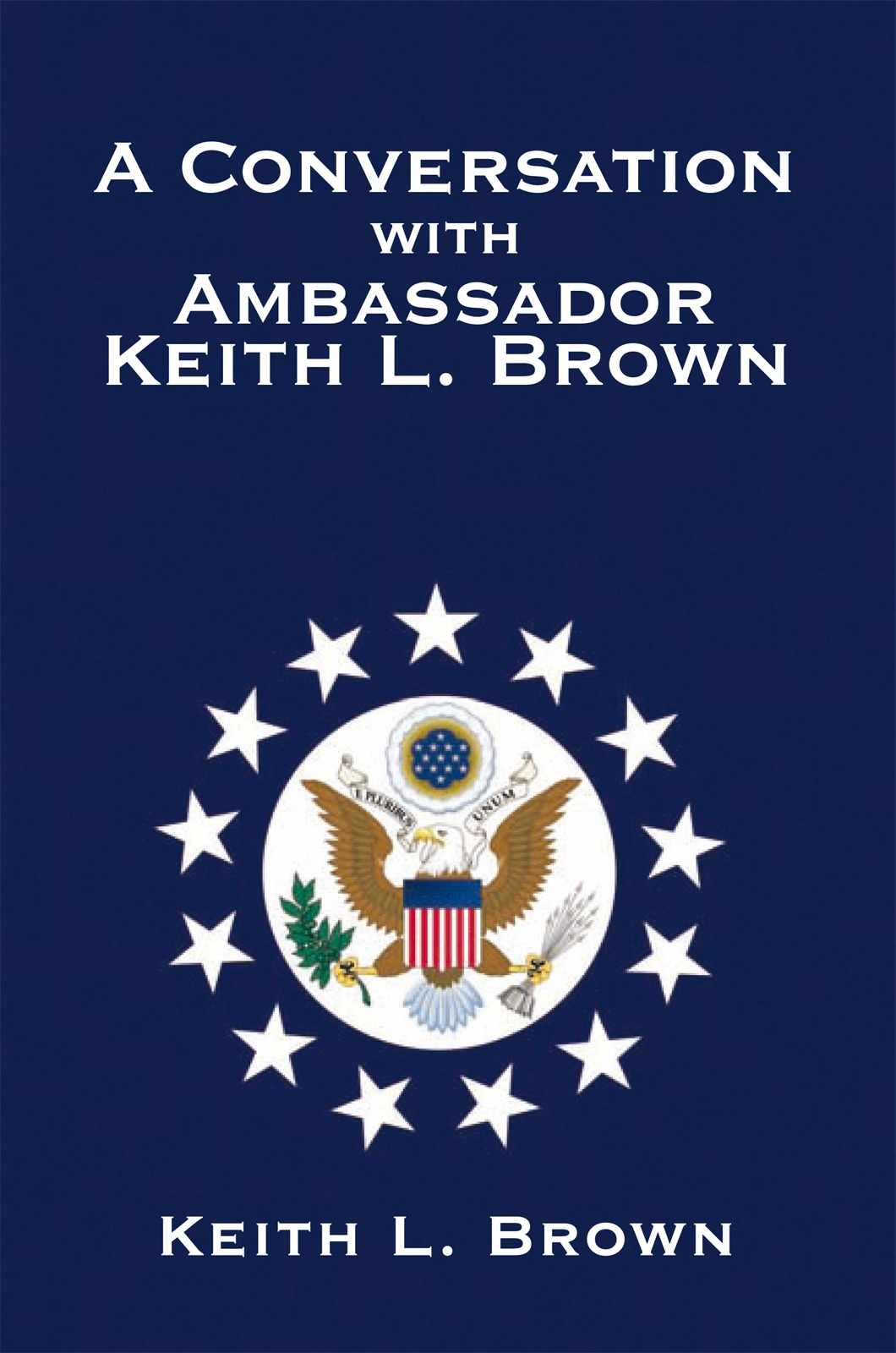 A Conversation with Ambassador Keith Brown