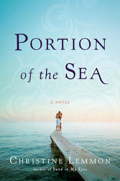Portion of the Sea By: Christine Lemmon