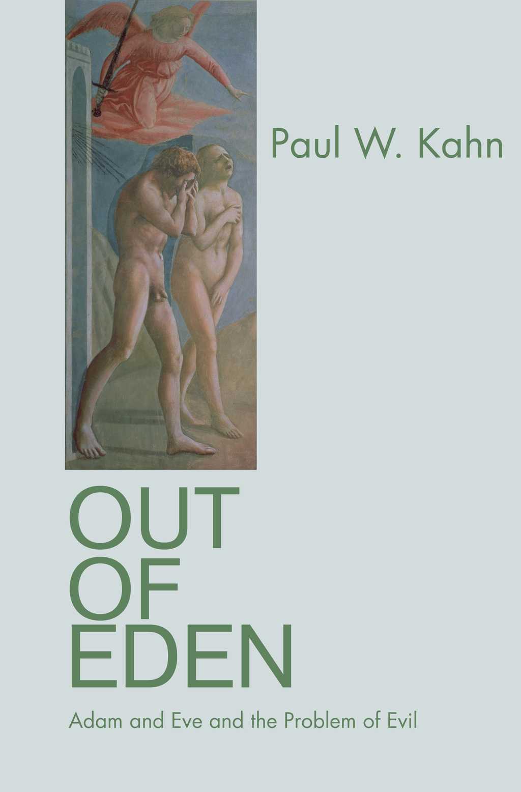 Out of Eden By: Paul W. Kahn