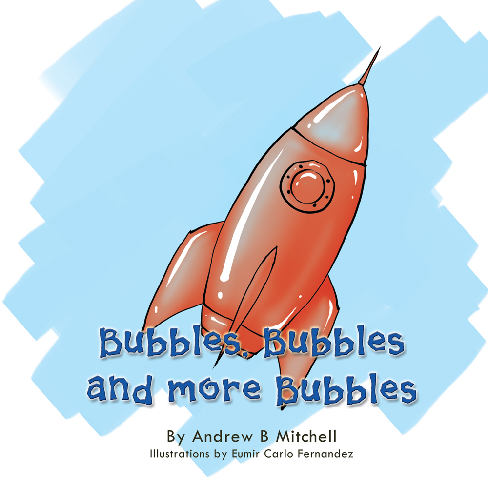 Bubbles, Bubbles and More Bubbles