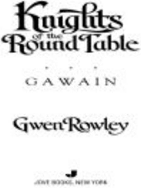 Knights of the Round Table: Gawain: Gawain