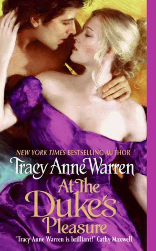 At the Duke's Pleasure By: Tracy Anne Warren