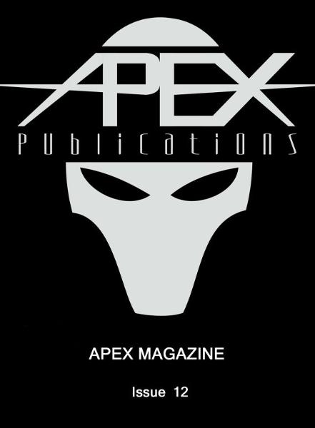 Apex Magazine: Issue 12 By: Apex Publications