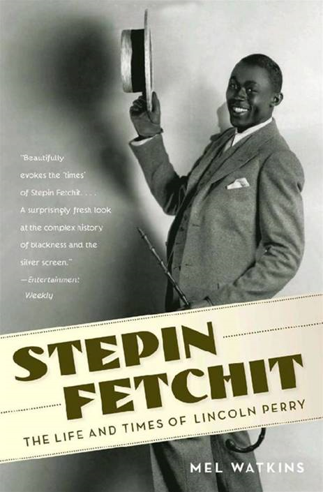 Stepin Fetchit By: Mel Watkins