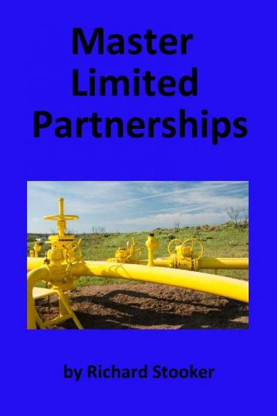 Master Limited Partnerships: High Yield, Ever Growing Oil By: Richard Stooker