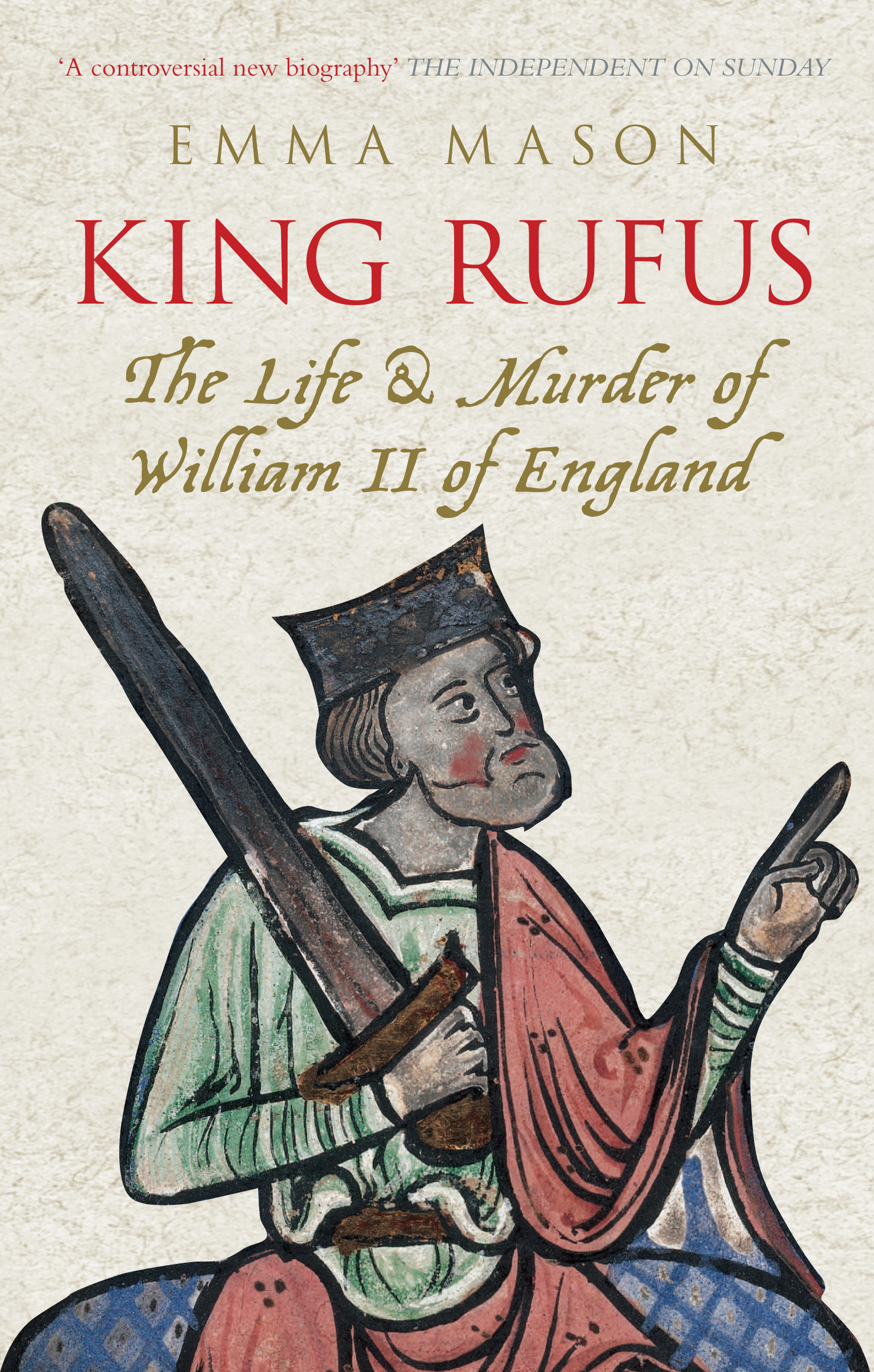 King Rufus By: Emma Mason
