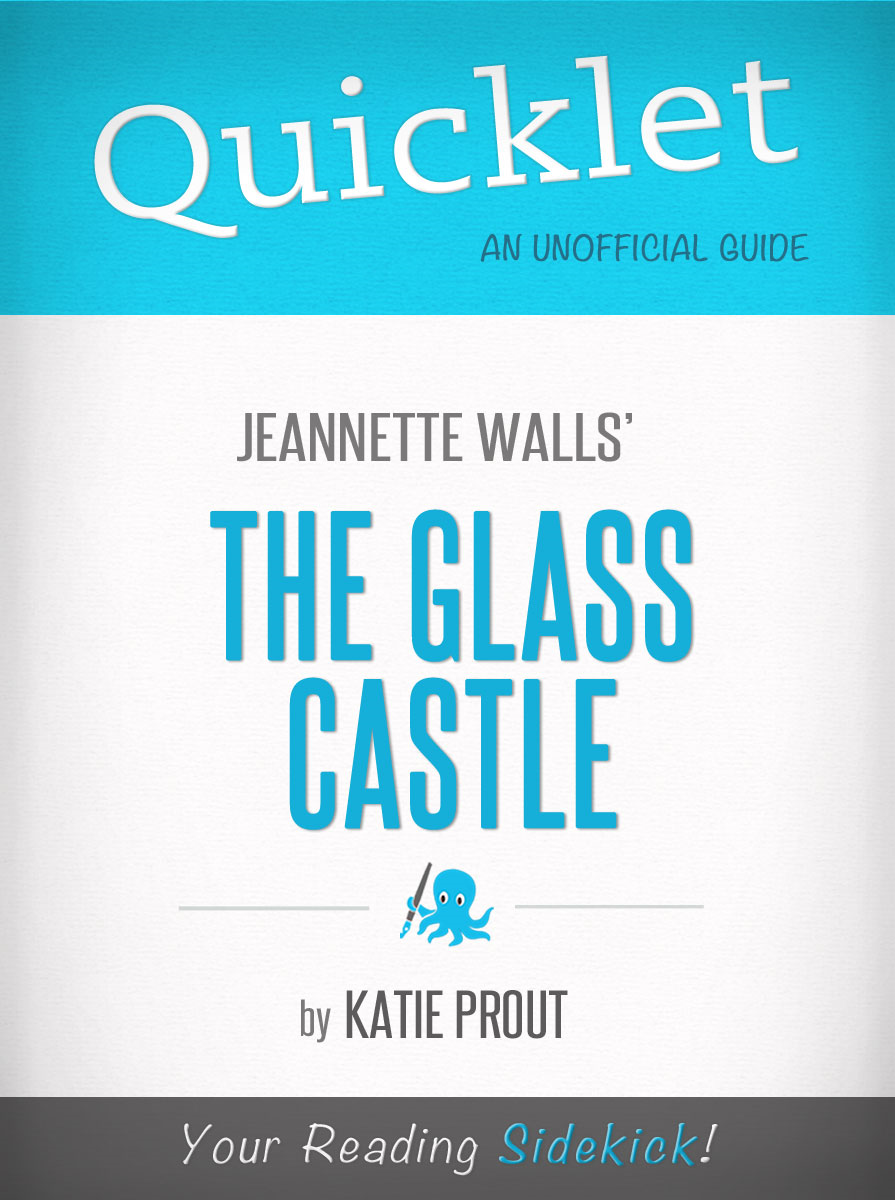Mary Snyder - Quicklet on The Glass Castle by Jeannette Walls (Book Summary)
