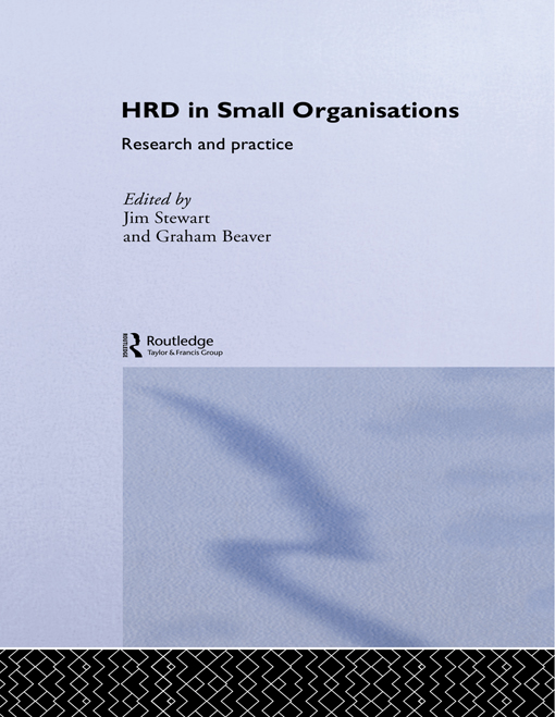 Human Resource Development in Small Organisations Research and Practice