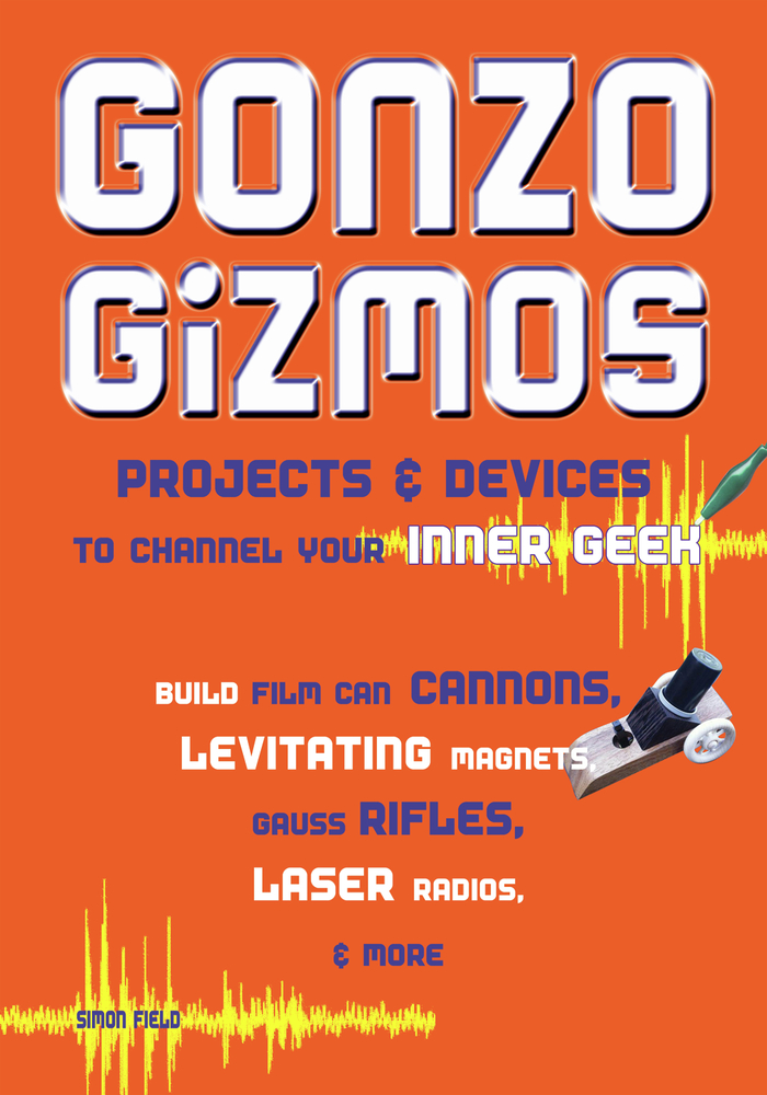Gonzo Gizmos By: Simon Quellen Field