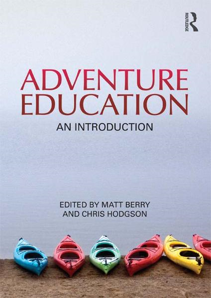 Adventure Education By: