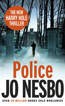 Police A Harry Hole thriller (Oslo Sequence 8)