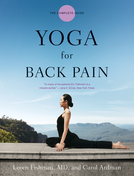 Yoga for Back Pain By: Carol Ardman,Loren Fishman