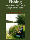 Fishing: Learn From The Tips And Laugh At The Tales
