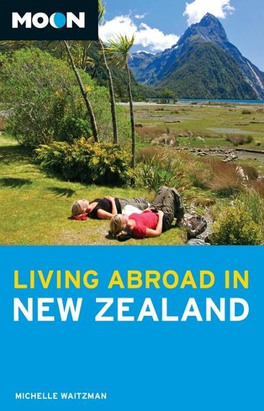 Moon Living Abroad in New Zealand By: Michelle Waitzman