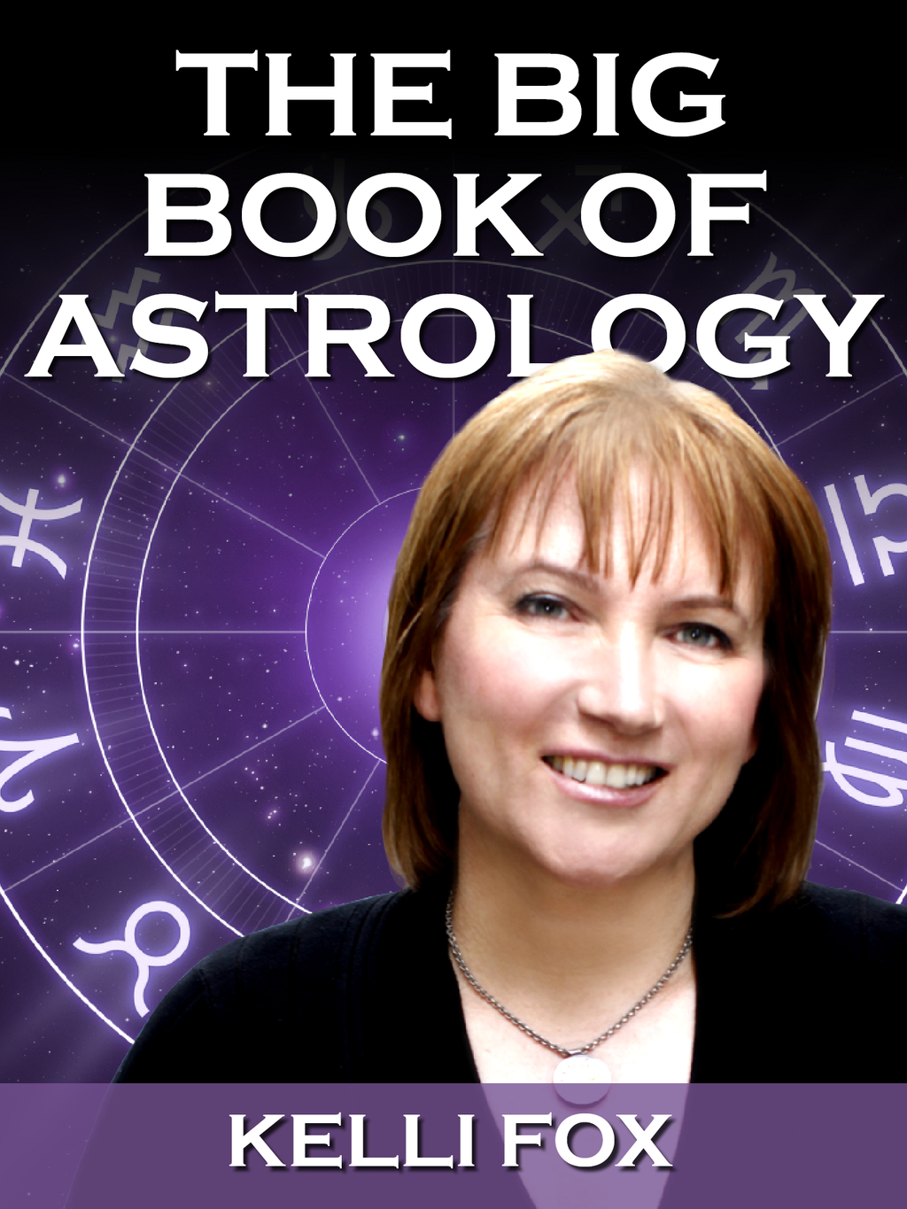 The Big Book of Astrology 2013