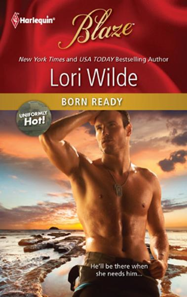 Born Ready By: Lori Wilde