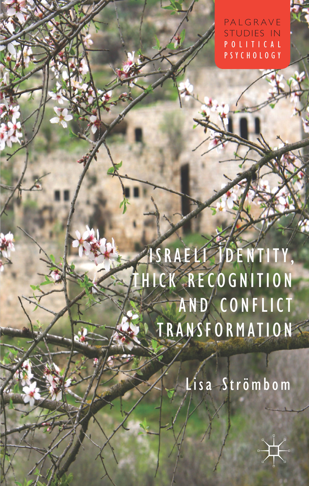 Israeli Identity,  Thick Recognition and Conflict Transformation
