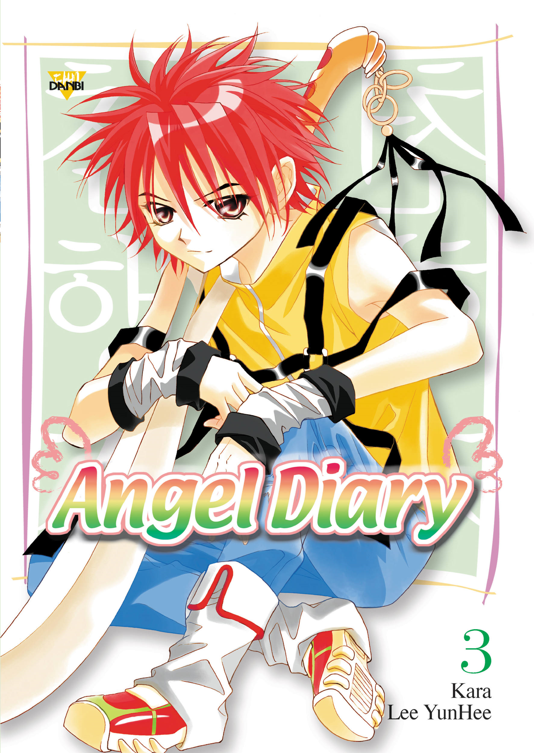 Angel Diary, Vol. 3 By: Kara Kara,YunHee Lee