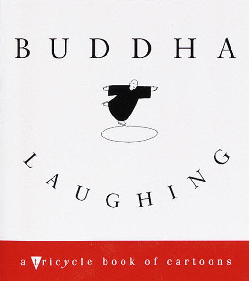 Buddha Laughing By: Tricycle Magazine