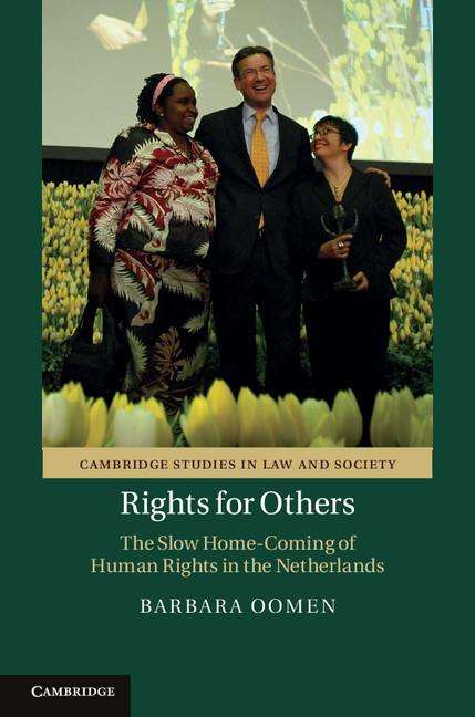 Rights for Others The Slow Home-Coming of Human Rights in the Netherlands