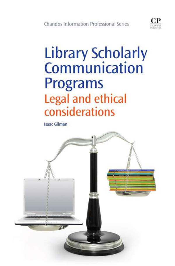 Library Scholarly Communication Programs Legal And Ethical Considerations