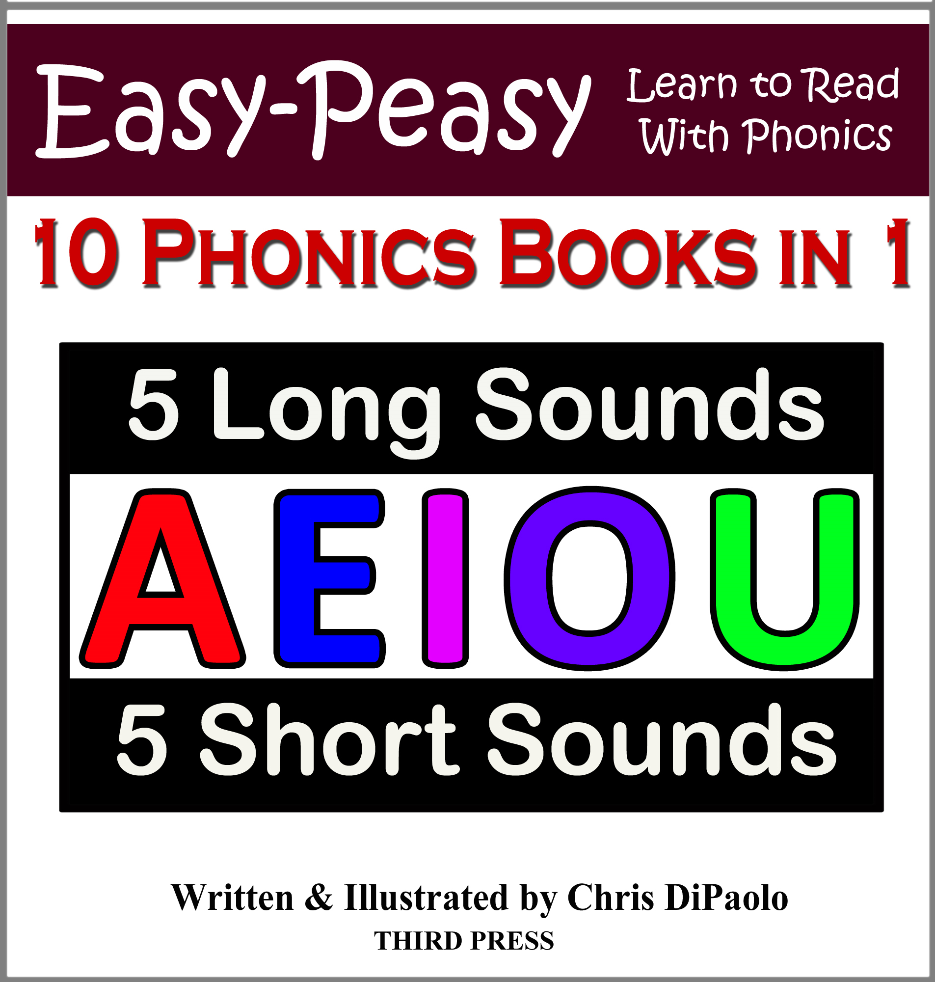 LONG & SHORT Vowel Sounds – 10 Books in 1 By: Chris DiPaolo