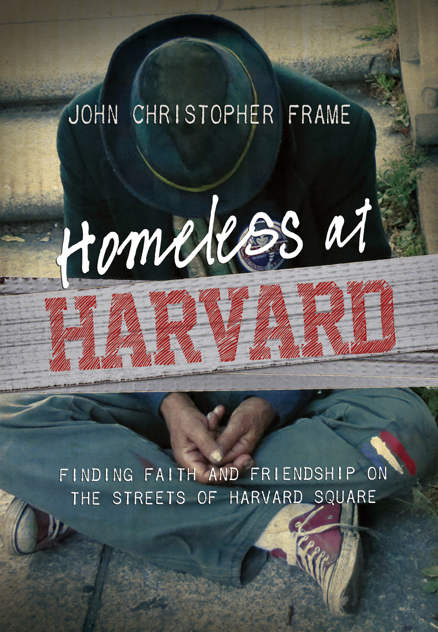 Book Cover: Homeless at Harvard