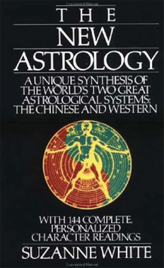 THE NEW ASTROLOGY By: Suzanne White