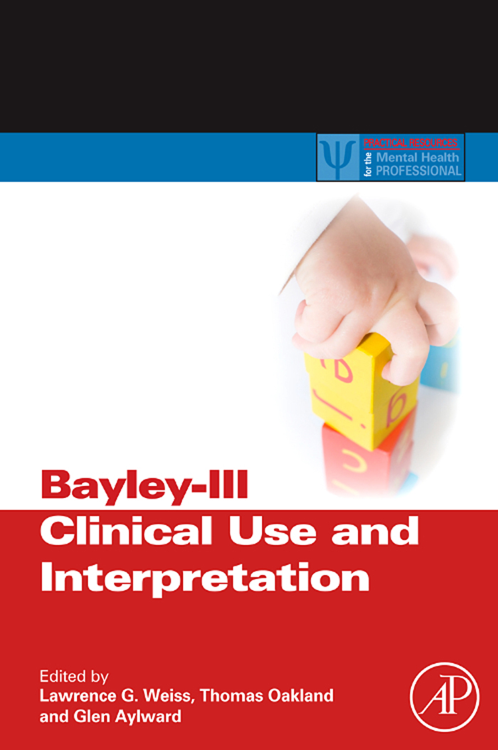 Bayley-III Clinical Use and Interpretation By:
