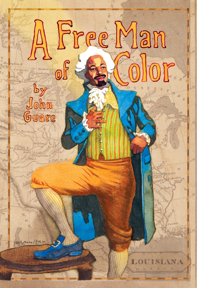 A Free Man of Color By: John Guare