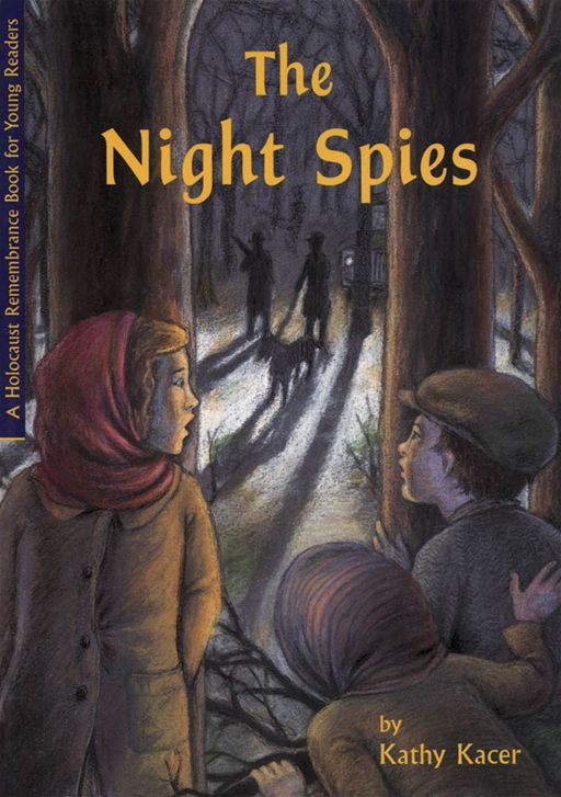 Night Spies By: Kathy Kacer