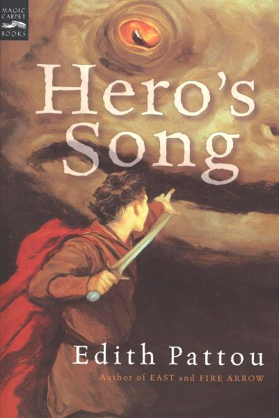 Hero's Song By: Edith Pattou