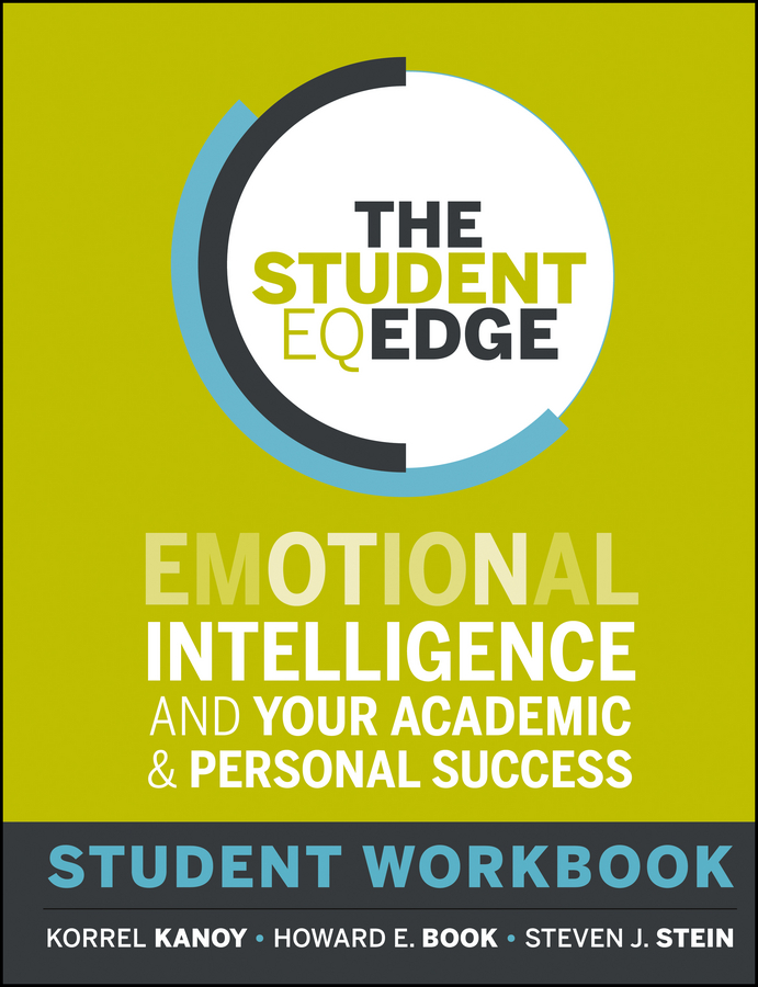 The Student EQ Edge By: Howard E. Book,Korrel Kanoy,Steven J. Stein