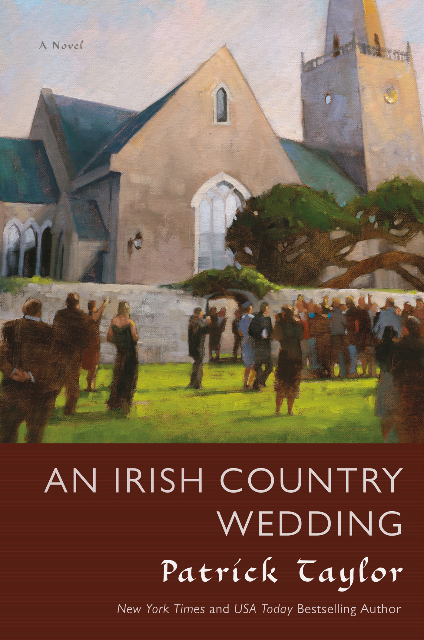 An Irish Country Wedding By: Patrick Taylor