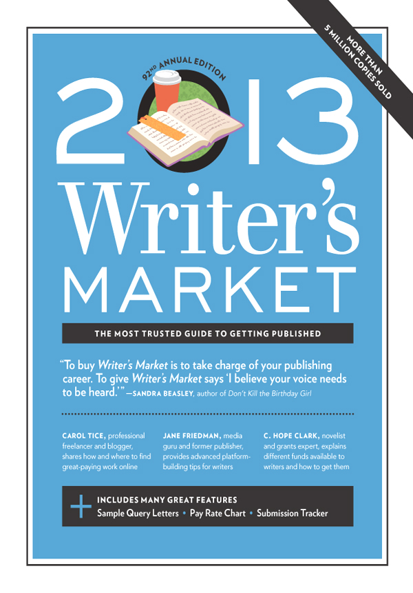 2013 Writer's Market By: