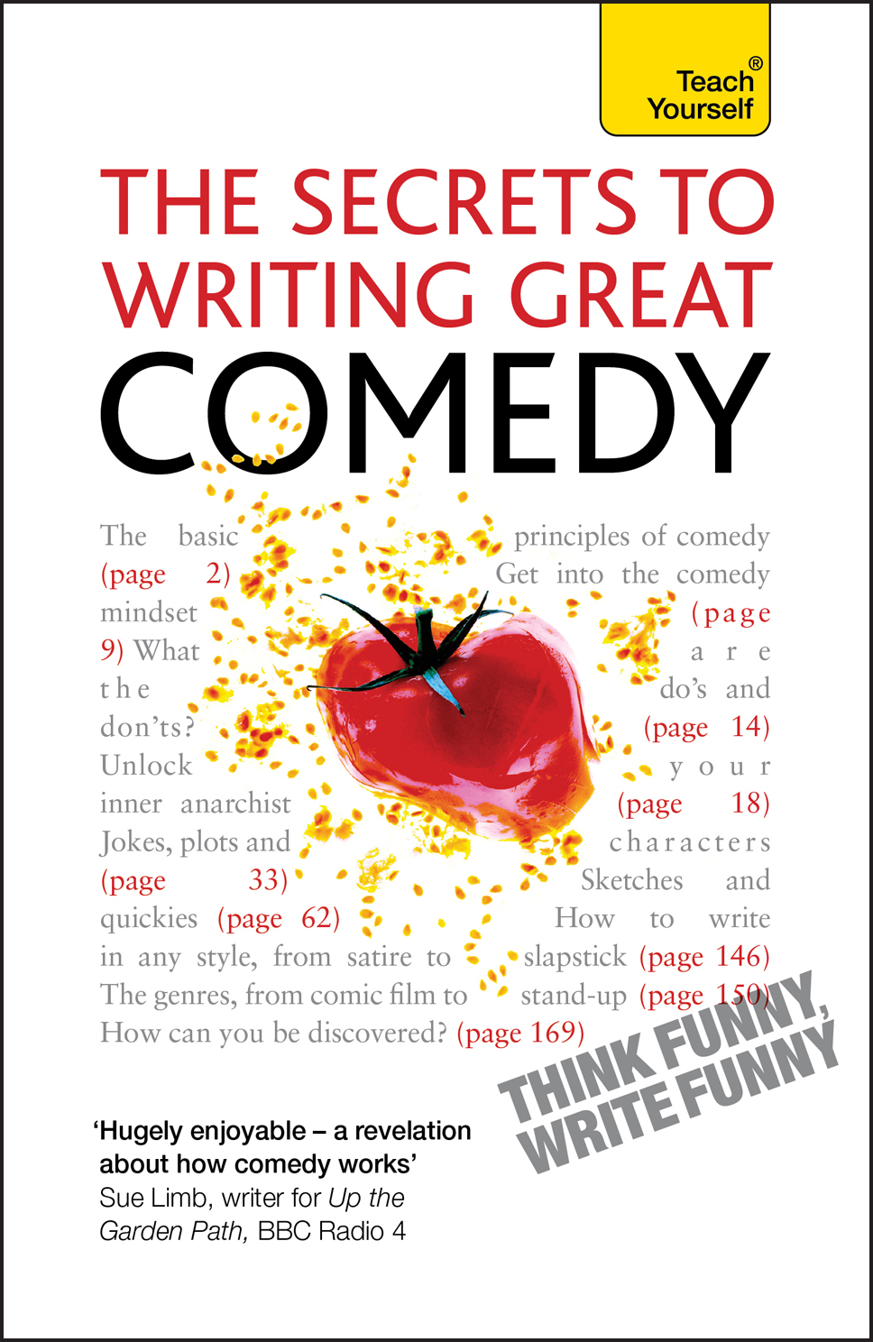 The Secrets to Writing Great Comedy: Teach Yourself