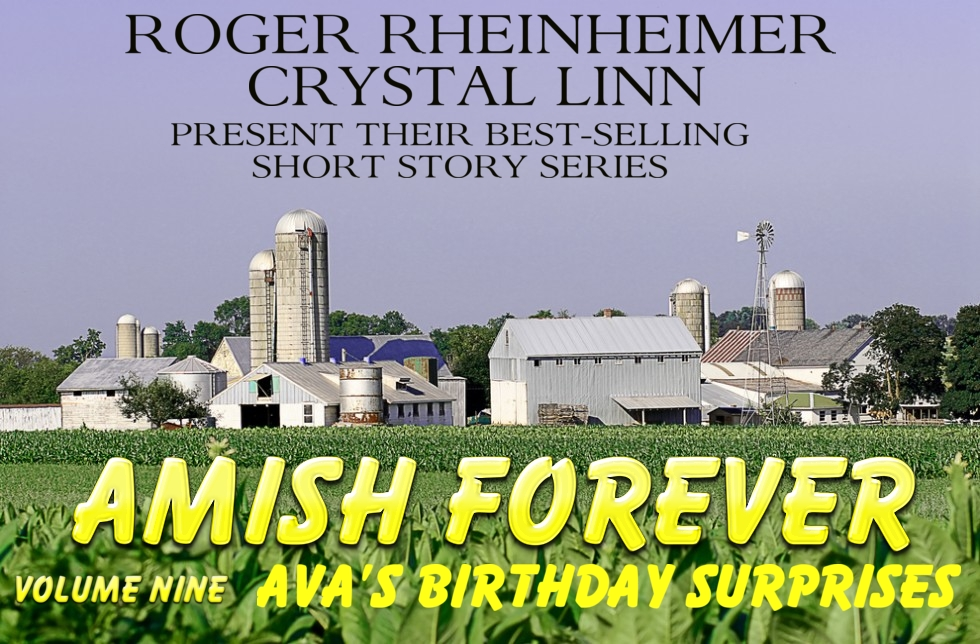 Amish Forever - Volume 9 - Ava's Birthday Surprises