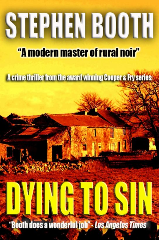 Dying to Sin By: Stephen Booth