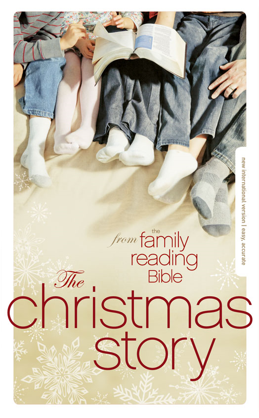 The Christmas Story from the Family Reading Bible By: Jeannette   Taylor