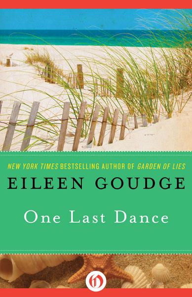 One Last Dance By: Eileen Goudge