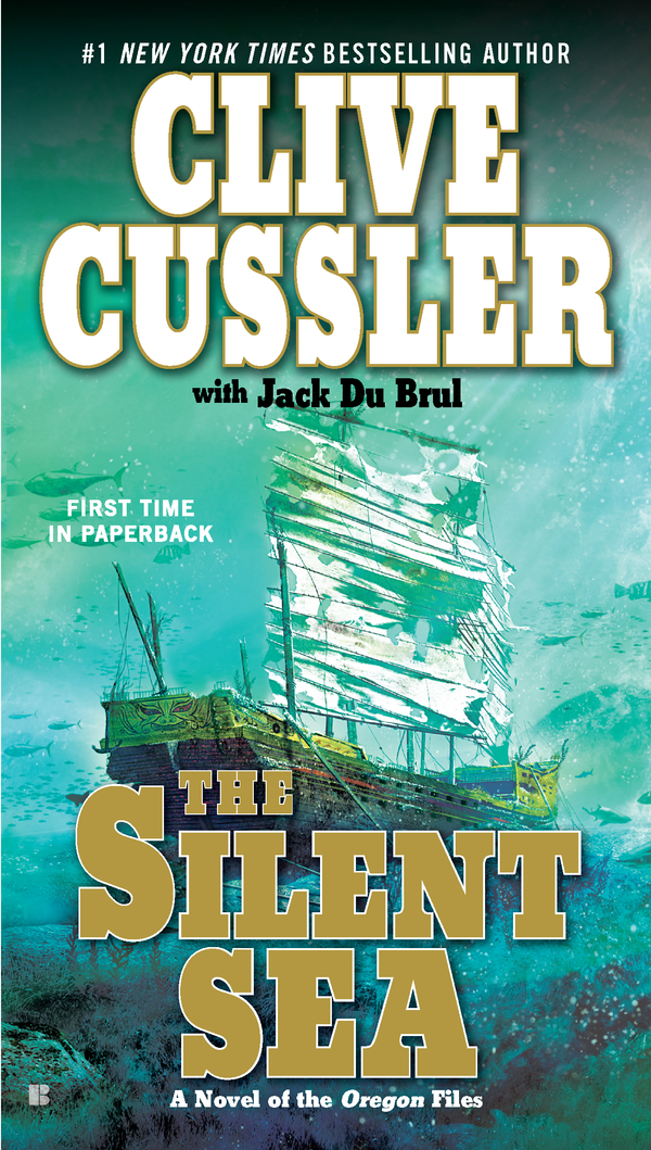 The Silent Sea By: Clive Cussler,Jack Du Brul
