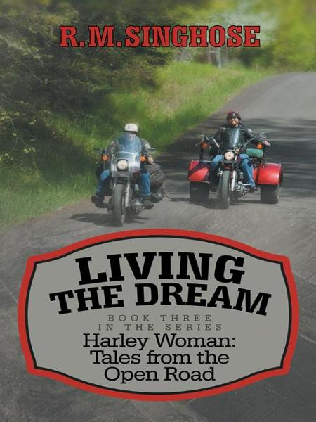 Living the Dream: Harley Woman: Tales from the Open Road
