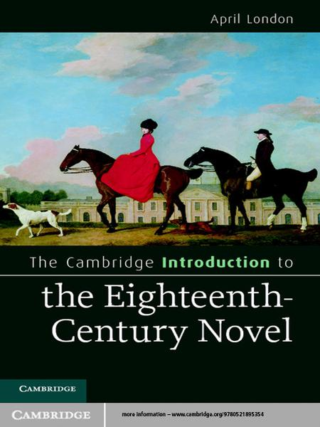 The Cambridge Introduction to the Eighteenth-Century Novel
