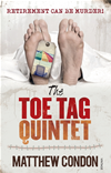 The Toe Tag Quintet: